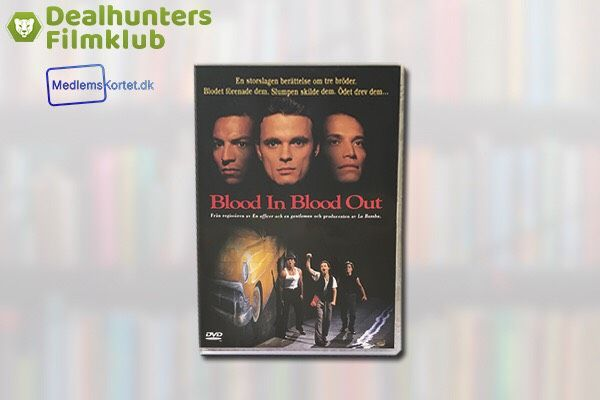 Blood in Blood out (Gratis for medlemmer)